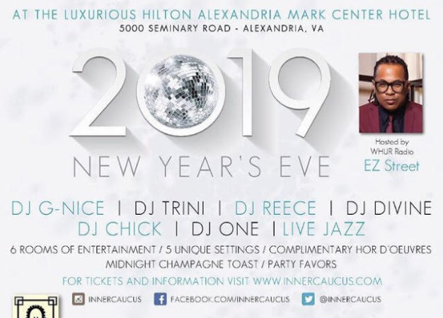 INNER CAUCUS NYE 2018 HOSTED BY EZ STREET