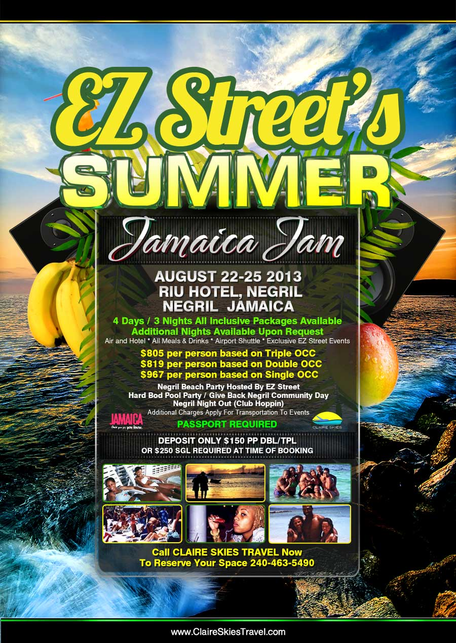 U DOWN???? EZ STREET SUMMER JAMAICA JAM AUG 22-25 2013