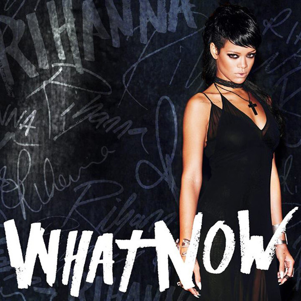 "WATCH: Rihanna's New Video ""What Now"""