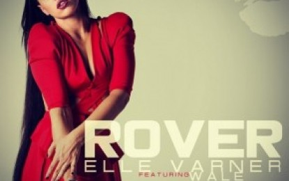 "New Music: Elle Varner featuring Wale ""Rover"""