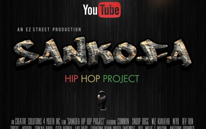 DIRECTORIAL DEBUT SANKOFA HIP HOP PROJECT (WATCH HERE)