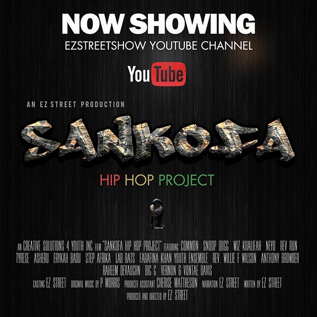 DIRECTORIAL DEBUT SANKOFA HIP HOP PROJECT (WATCH HERE)
