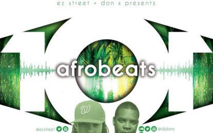 Listen To AFROBEATS 101 Featuring EZ Street